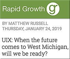 UIX: When the future comes to West Michigan, will we be ready?