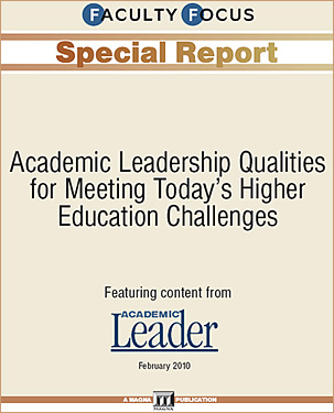 Academic leadership qualities -- from Faculty Focus -- February 2010