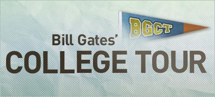Bill Gates' college tour