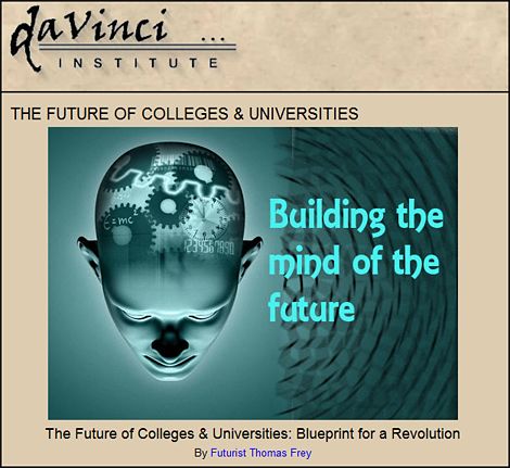 The future of colleges and universities -- from the spring of 2010 by futurist Thomas Frey