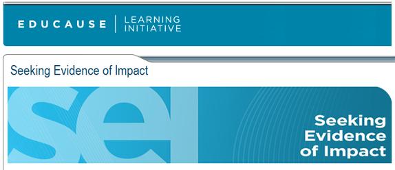 EDUCAUSE Learning Initiative: Seeking Evidence of Impact