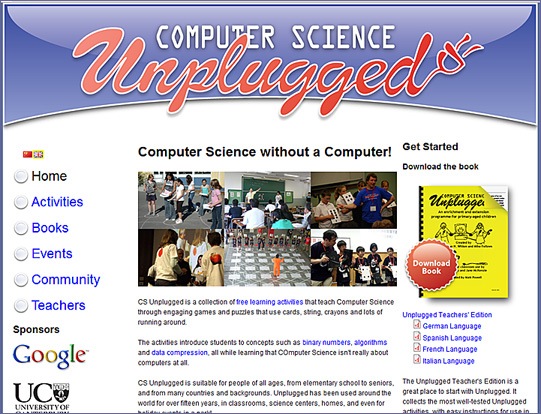csunplugged.org -- for teaching Computer Science in K-12
