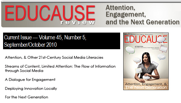 Educause Review: Sept/Oct 2010 -- Attention, Engagement, Next Generation
