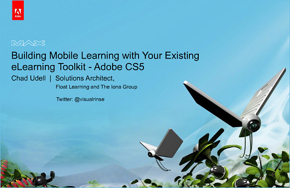 Max 2010- Building Mobile Learning with Your Existing eLearning Toolkit - Adobe CS5