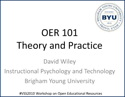 Open Educational Resources (OER) 101 -- by David Wiley