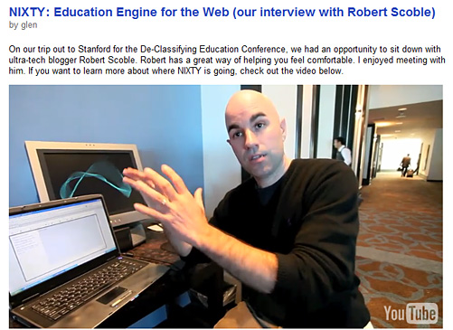 NIXTY: Education Engine for the Web (our interview with Robert Scoble)