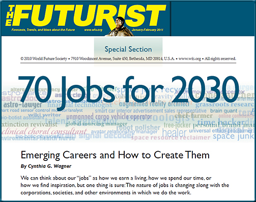 70 jobs for 2030 -- from The Futurist -- Jan Feb 2011 edition