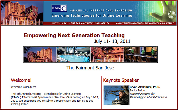 Empowering Next Gen Teaching -upcoming Sloan-C conference in July 2011