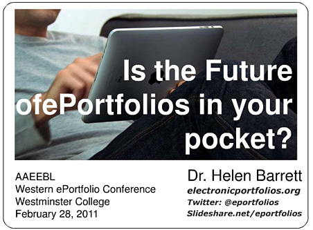 Is the future of e-portfolios in your pocket? A presentation by Dr. Helen Barrett.