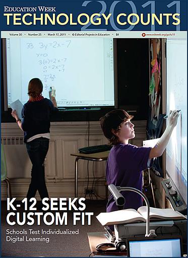 K-12 seeks a custom fit -- Ed Week's Technology Count 2011