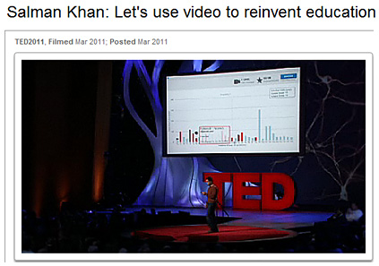 Sal Kahn at TED -- March 2011