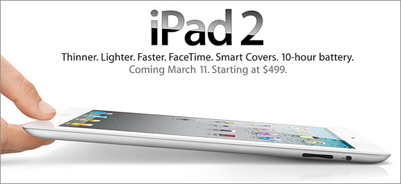 Apple announced the second version of its iPad device (on 3/2/11)