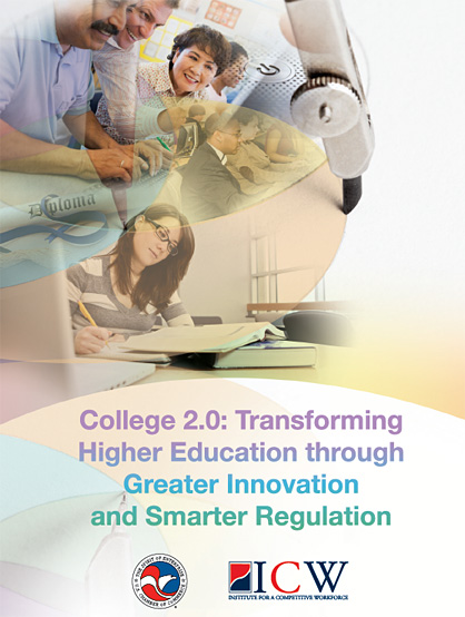 College 2.0 -- Transforming Higher Education through Greater Innovation and Smarter Regulation -- May 2011