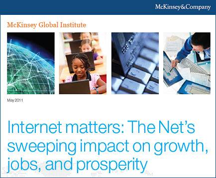 The Net's Sweeping Impact On Growth, Jobs, and Prosperity -- McKinsey Global Institute -- May 2011