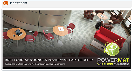 Powermat and Bretford -- wireless charging for learning spaces