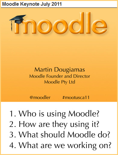 Moodle Keynote Address in July 2011 by Martin Dougiamas