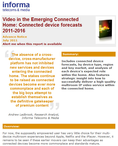 Video in the emerging connected home -- upcoming report from Informa
