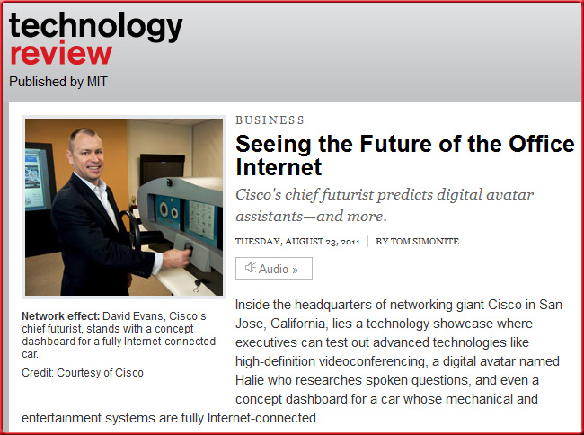 Seeing the Future of the Office Internet -- from Cisco's Chief Futurist -- August 23, 2011