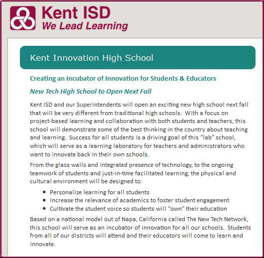 Creating an Incubator of Innovation for Students & Educators -- Kent ISD -- New Tech High School to Open Next Fall