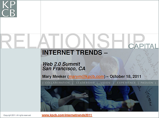 Mary Meeker 10-18-11 presentation re: Internet Trends