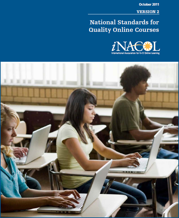 National Standards for Quality Online Courses -- from iNACOL -- Version 2 from October 2011