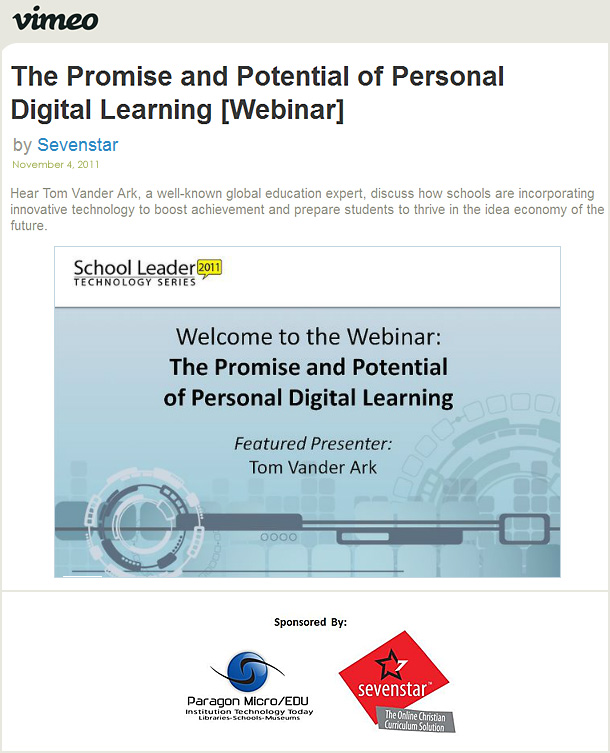 The Promise and Potential of Personalized Digital Learning -- from Tom Vander Ark on November 4, 2011