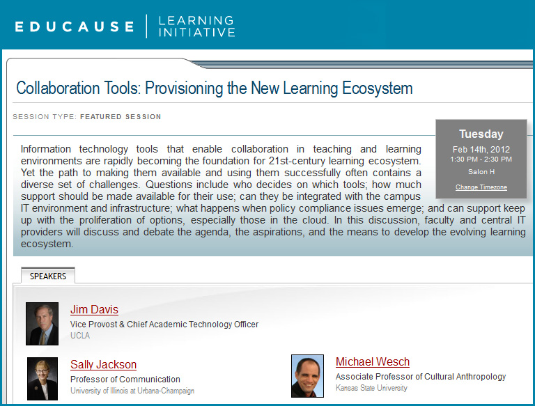 Collaboration Tools: Provisioning the New Learning Ecosystem -- Wesch, Davis, Jackson -- Feb 14, 2012