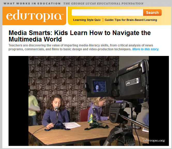 Media smarts: Kids learn how to navigate the multimedia world -- from Edutopia.org Jan 2012