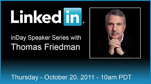 LinkedIn inDay Speaker Series with Thomas Friedman - October 20, 2011