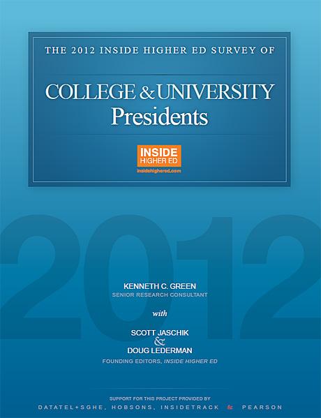Inside Higher Ed's 2012 Survey of College & University Presidents
