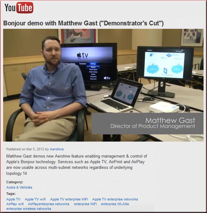 Matt Gast demos Bonjour Gateway -- for handling the BYOD situation