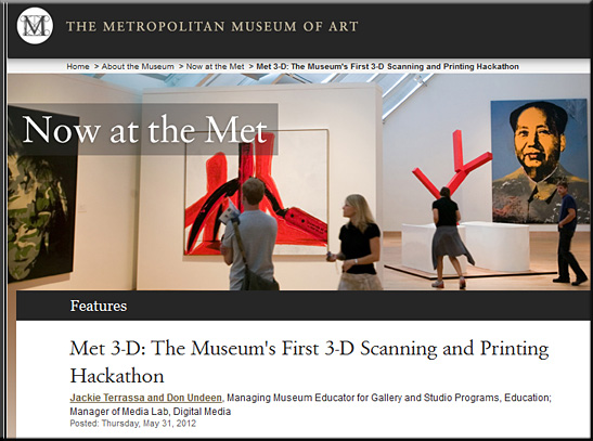 Met 3-D: The Museum's First 3-D Scanning and Printing Hackathon