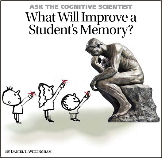 What will improve a students memory? -- by Daniel Williamham