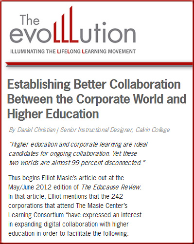Establishing Better Collaboration Between the Corporate World and Higher Education -- by Daniel Christian