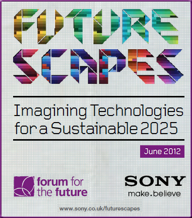 Future Scapes: Imagining technologies for a sustainable 2025