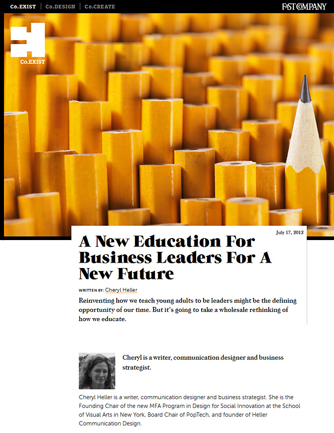 http://www.fastcoexist.com/1680196/a-new-education-for-business-leaders-for-a-new-future