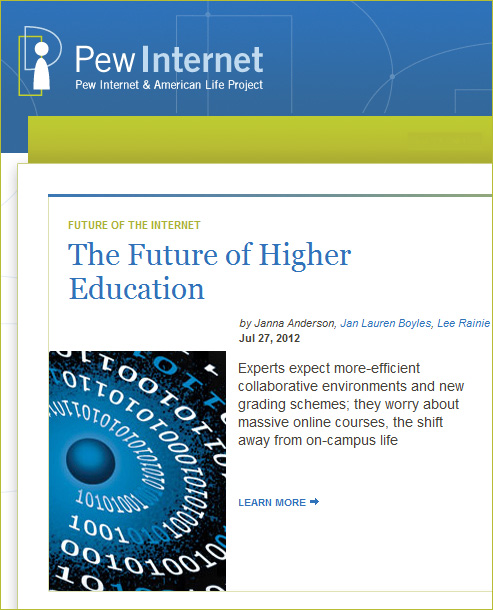 The Future of Higher Education -- Pew Internet -- July 27, 2012
