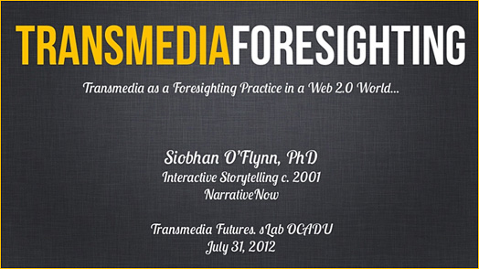 Transmedia Foresighting - O'Flynn - July 2012