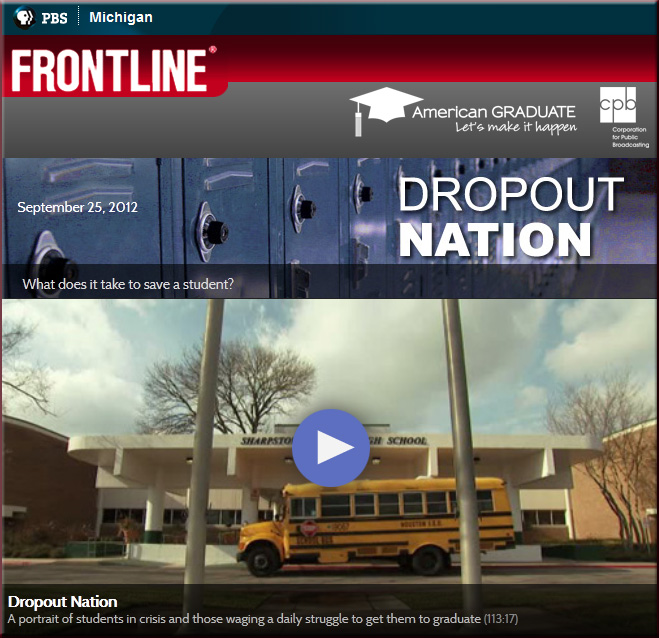 http://www.pbs.org/wgbh/pages/frontline/dropout-nation/