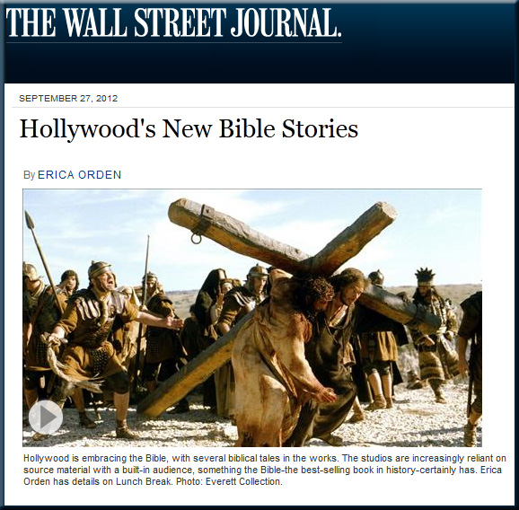 Hollywood's new Bible stories -- from the Wall Street Journal by Erica Orden