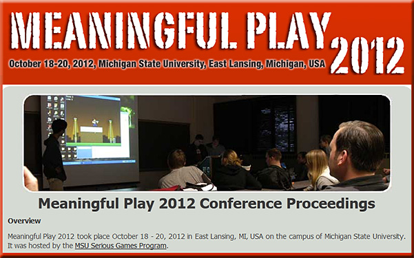 Proceedings from recent MSU's Meaningful Play Conference