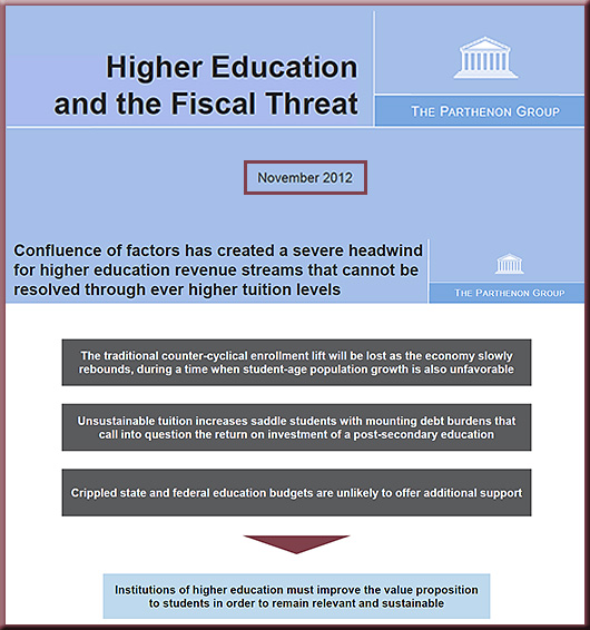 Higher education and the fiscal threat -- from The Parthenon Group - November 2012