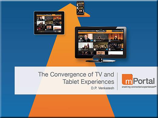 ConvergenceTVTablet-DPVenkatesh-Aug2013