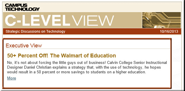 I discussed The Walmart of Education with Mary Grush back in 2013