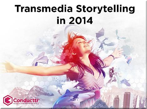 Pratten-TransmediaStorytellingIn2014
