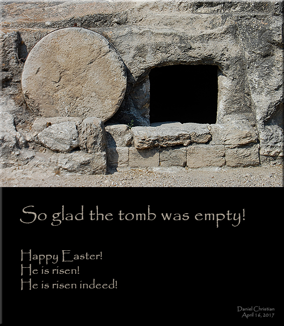 Picture of an empty tomb -- so glad the tomb was empty! Happy Easter to those who celebrate it!