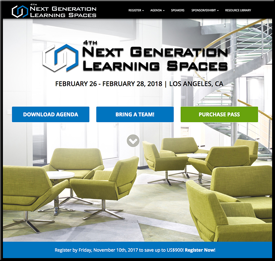 The 2018 Next Generational Learning Spaces Conference- to be held in Los Angeles on Feb 26-28, 2018