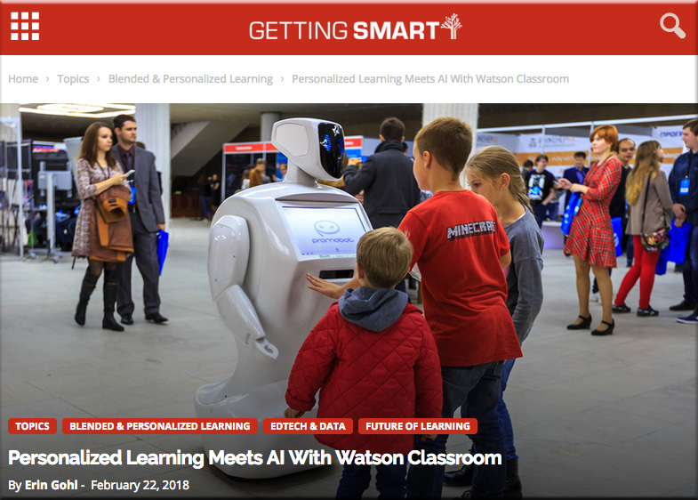 Personalized Learning Meets AI With Watson Classroom