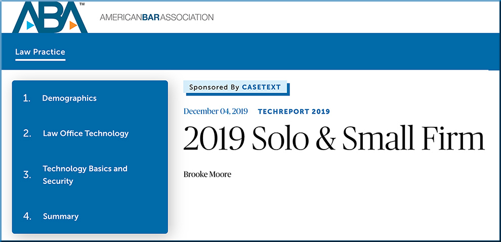 From the American Bar Association: 2019 Solo and Small Firm Technology Usage Report