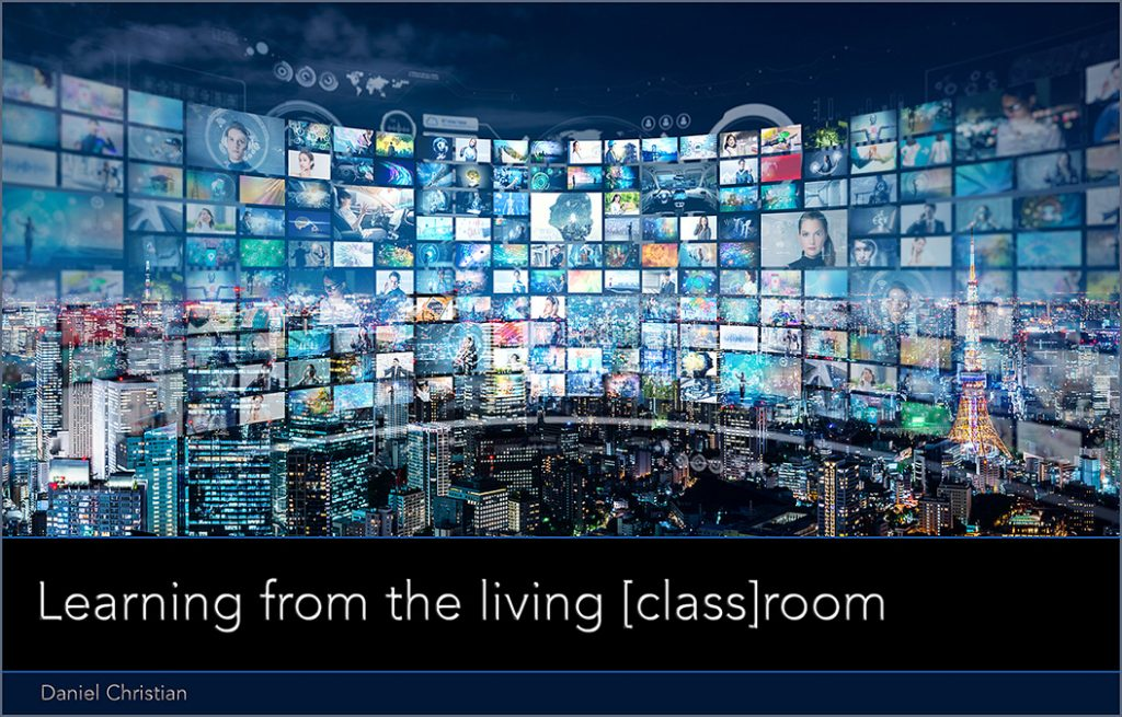 Learning from the living class room -- a next generation, global learning platform is needed ASAP